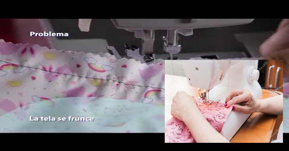 Aprende que hacer cuando la tela se frunce al coser